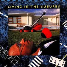 Living In The Suburbs by Niki Daly