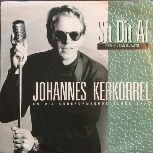 Sit Dit Af – Johannes Kerkorrel