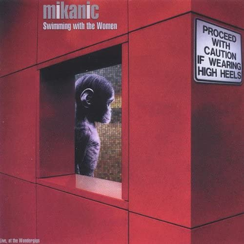 Swimming With The Women - Mikanic