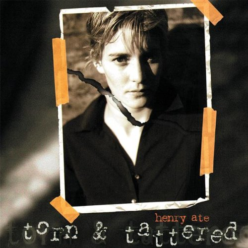 Torn & Tattered – Henry Ate