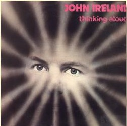 John Ireland, Thinking Aloud (South African pressing) 1978