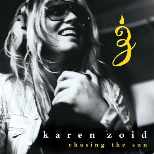 Chasing The Sun - Karen Zoid, Just Music, (2007), CDJUST171