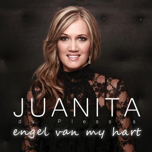 Juanita du Plessis - Engel Van My Hart