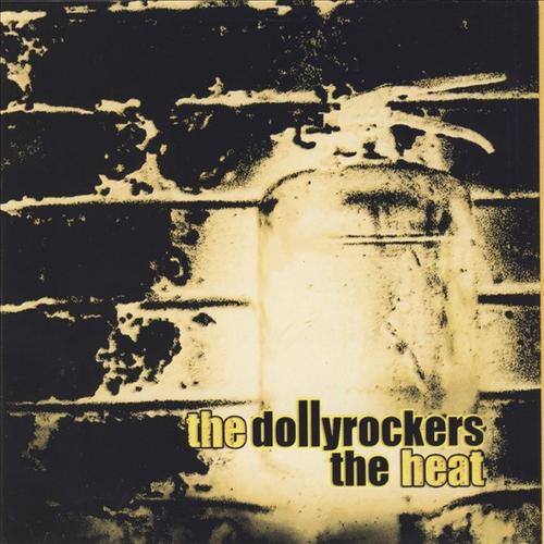 The Dollyrockers - Heat
