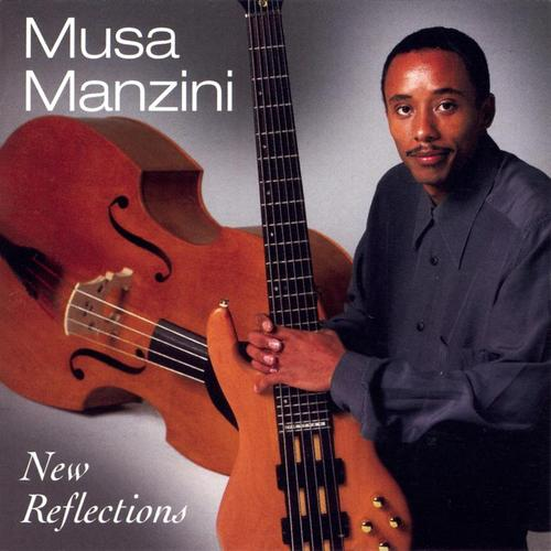New Reflections - Musa Manzini