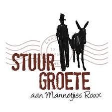 Stuur Groete Aan Mannetjies Roux - Laurika Rauch