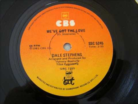 We've Got The Love - Dale Stephens