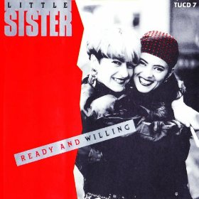 Ready And Willing - Litle Sister