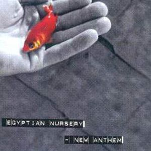 New Anthem - Egyptian Nursery