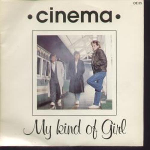 My Kind Of Girl - Cinema