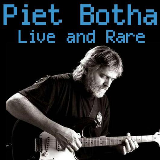 Piet Botha - Live & Rare