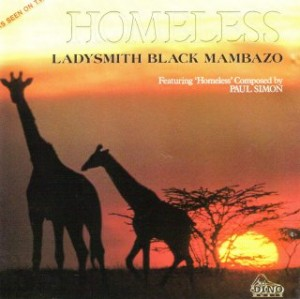 Homeless - Ladysmith Black Mambazo