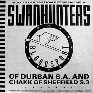 Bloodsport - Swanhunters & Chakk
