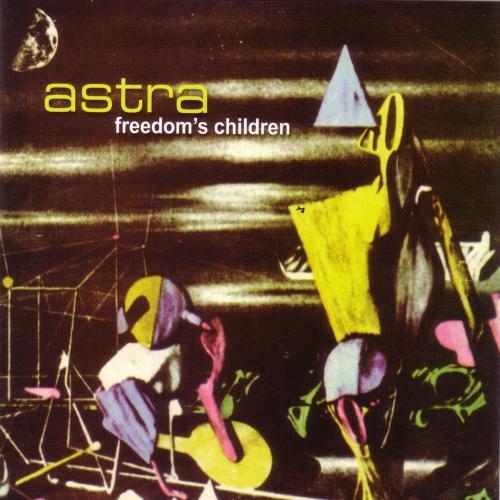 Astra - Freedom's Children