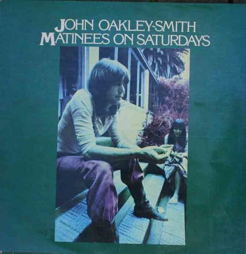 Matinees On Saturdays - John Oakley-Smith