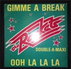 Gimme A Break - The Rockets