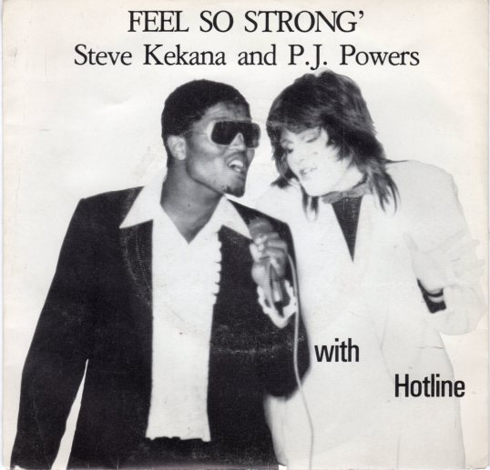 Feel So Strong - Steve Kekana & Hotline