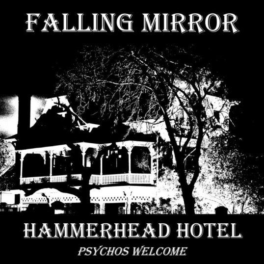 Hammerhead Hotel - Falling Mirror