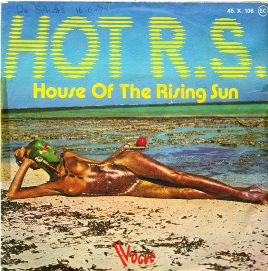 House Of The Rising Sun - Hot R.S.