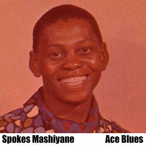Ace Blues – Spokes Mashiyane