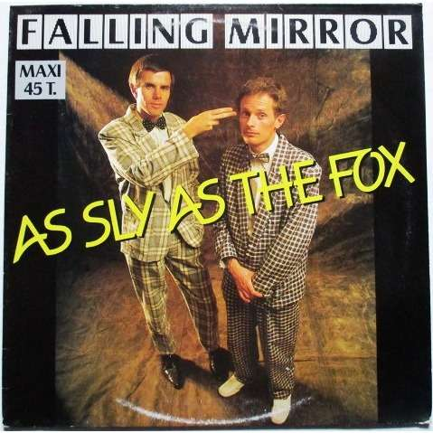 As Sly As The Fox – Falling Mirror