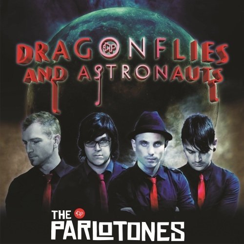 Dragonflies And Astronauts – The Parlotones
