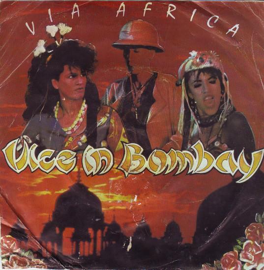 Vice In Bombay – Via Afrika