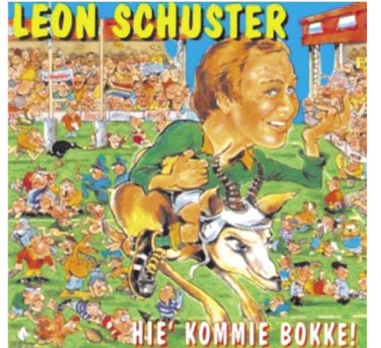Hie' Kommie Bokke – Leon Schuster