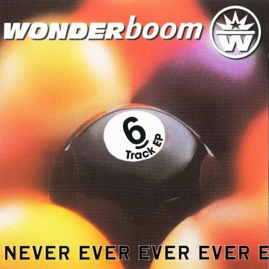 Never Ever Ever Ever – Wonderboom