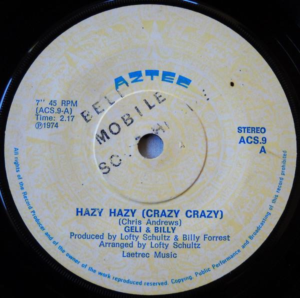 Hazy Hazy (Crazy Crazy) – Billy & Geli