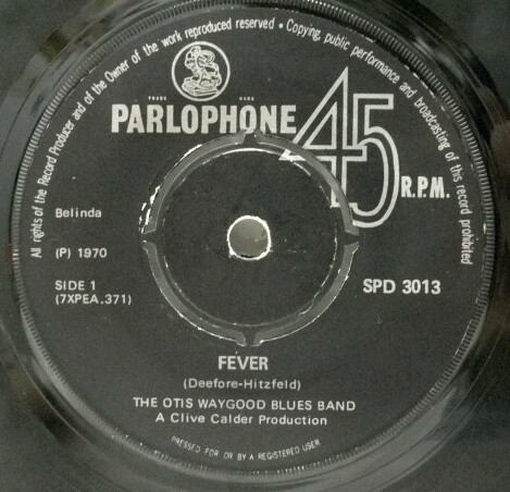 Fever – Otis Waygoods Blues Band