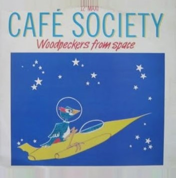 Woodpeckers From Space - Cafe Society